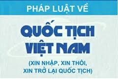 Điều kiện và thủ tục nhập quốc tịch Việt Nam