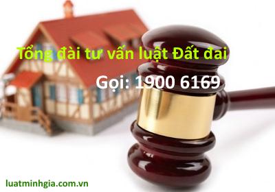 Luật sư tư vấn giải đáp pháp luật Đất đai qua điện thoại 19006169