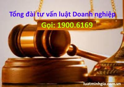 Tổng đài luật sư tư vấn pháp luật Doanh nghiệp trực tuyến