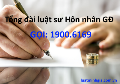 Tổng đài tư vấn pháp luật Hôn nhân gia đình 19006169