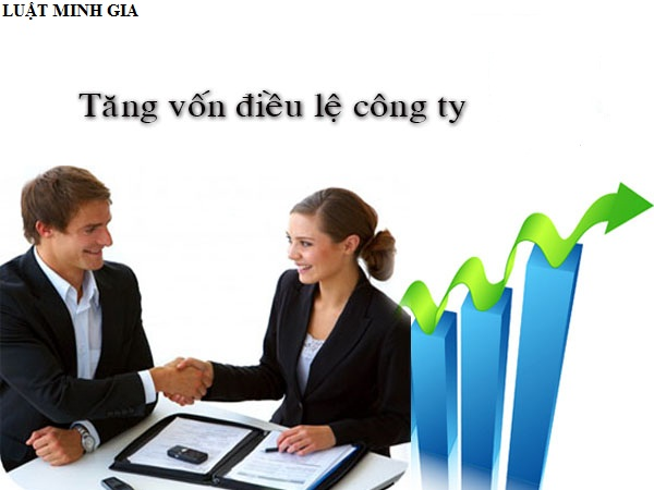 Tư vấn về tăng vốn điều lệ đối với doanh nghiệp liên doanh