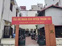 Tòa án nhân dân huyện Thanh Trì - Tp. Hà Nội