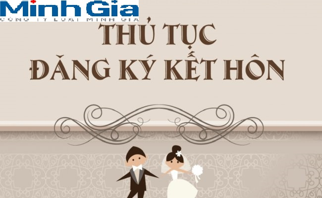 Hướng dẫn thủ tục đăng ký kết hôn
