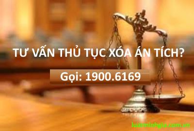 Luật sư tư vấn về xóa án tích và thủ tục xóa án tích trực tuyến
