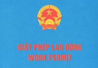 Cấp giấy phép lao động cho người nước ngoài làm việc tại Việt Nam
