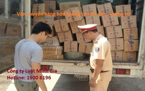 Phạt vận chuyển hàng hóa không có hóa đơn, chứng từ