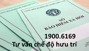 Tư vấn chế độ hưu trí, chế độ nghỉ hưu qua tổng đài 19006169