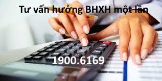 Tư vấn Điều kiện hưởng BHXH 1 lần, thủ tục nhận BHXH một lần trực tuyến