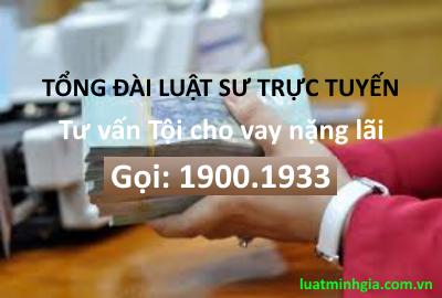 Tư vấn về Tội cho vay lãi nặng trực tuyến qua điện thoại