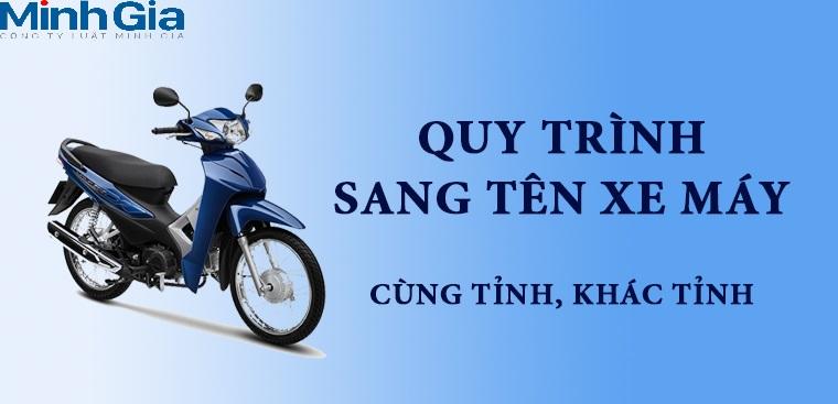 Thủ tục sang tên xe máy 2021
