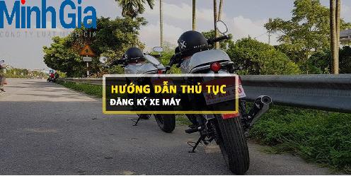 Thủ tục đăng ký xe máy quy định như thế nào?